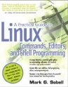 A Practical Guide to Linux Commands, Editors, and Shell Programming (Paperback)